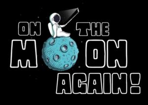 On the Moon Again est de retour en 2021!